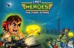 iOS игра Последние герои: Финальная битва / Last heroes: The final stand