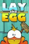 iOS игра Lay the Egg – Epic Egg Rescue Experiment Saga