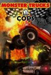 iOS игра Грузовики - монстры против копов / Monster Trucks vs COPS HD – FULL VERSION