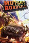 iOS игра Мутанты-Убийцы на Дороге / Mutant Roadkill