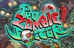 iOS игра Зомби-футбол / Pro Zombie Soccer