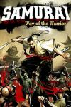 Самурай: Путь воина / Samurai: Way of the warrior