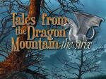 iOS игра Истории с Драконовой горы: Стрикс / Tales from the Dragon mountain: The strix
