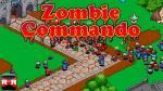 iOS игра Зомби коммандос / Zombie сommando